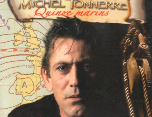 Quinze Marins, Michel Tonnerre
