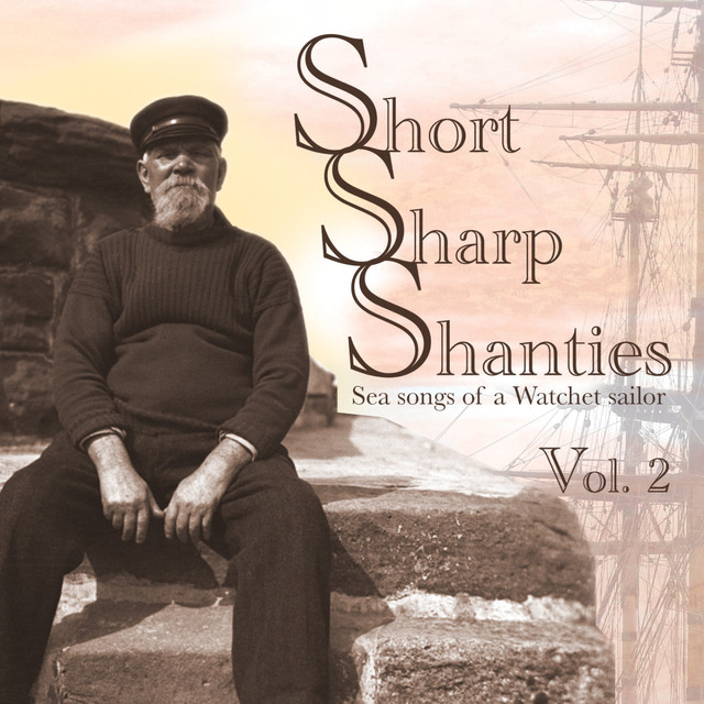 Short Sharp Shanties vol 2