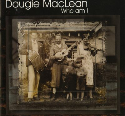 From the Ends of the Earth by Dougie MacLean